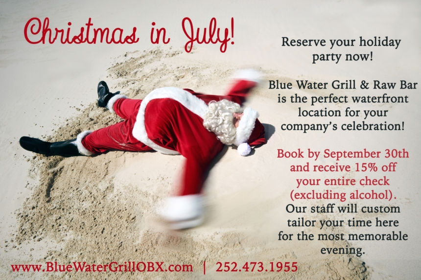 Christmas In July Party.Christmas In July Book Your Holiday Party By September 30th