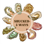 Shucked – 5 Ways!  Taste of the Beach Tickets Now On Sale!