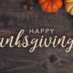 Closed Thanksgiving Day – November 26, 2020