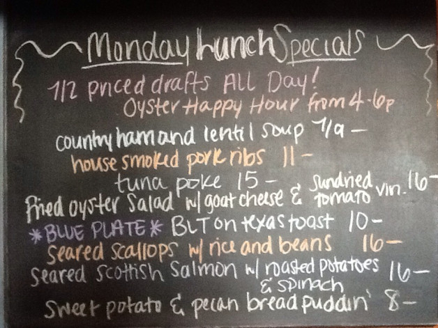 Monday Lunch Specials include 1/2 Priced Drafts and our Daily Buck A Shuck Oyster Happy Hour from 4-6pm!