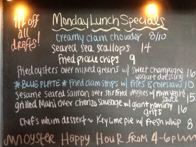 Monday Lunch Specials Featuring 1/2 Off Drafts, 4-6pm Oyster Happy Hour, and $10 Fried Clam Strip Blue Plate!