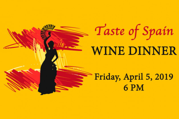 Spanish Wine Dinner – Friday, April 5, 2019 – Reserve Today!