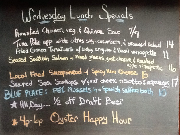 Wednesday lunch specials (3/27):  1/2 off drafts, oyster happy hour 4-6pm, and blue plate feature PEI mussels ($10)