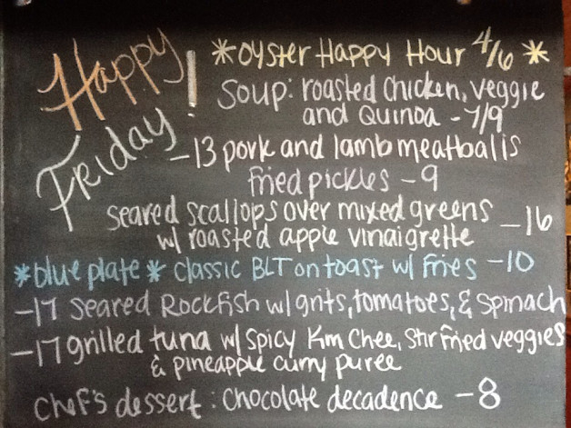 Friday Lunch Specials include: Classic BLT Blue Plate with 4-6pm Oyster Happy Hour!