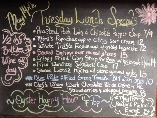Tuesday 5/14 Lunch Specials include:  Wanchese softshell crabs, fried clam strips, shrimp, mahi…and our every day fearures such as creamy clam chowder, Ceasar salad, tuna sashimi app, fish tacos, and fried oysters…among many other delicious options.  We also have kids menu options…so bring the whole family.  Oyster Happy Hour 4p-6p.  Half off Bottles of wine all day today.   Our dessert options include ice cream, white chocolate creme brulee, and a wonderful brown butter macadamia nut tart.   Enjoy the beautiful water views with us…and remember….we gladly take reservations online for both our lunch and dinner services.